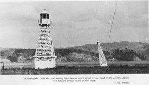 The earthquake tilted the rear leading light beacon which stood on an island in the Ahuriri Lagoon.The forward beacon stood on the shore (Image sourced N.Z. Herald)